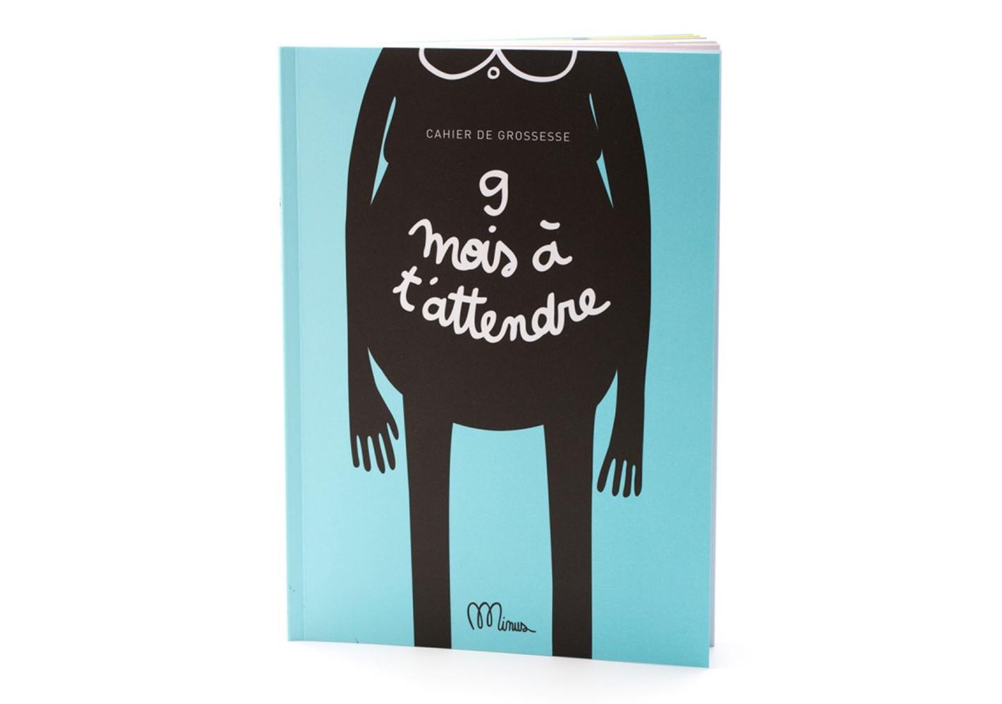 """Livre """" 9 mois à t'attendre """" - MINUS EDITIONS"""