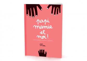 """Livre """" Papi, Mamie et moi """" - MINUS EDITIONS"""