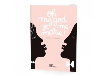 "Livre "" Oh my God je me marie ! "" - MINUS EDITIONS"